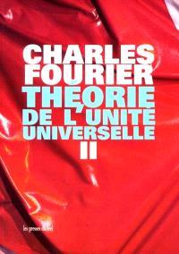 Théorie de l'unité universelle. Volume 2