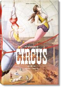 The Circus : 1870s-1950s