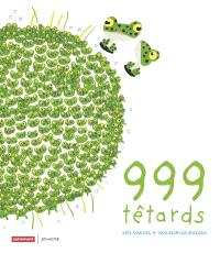 999 têtards, la nouvelle maison