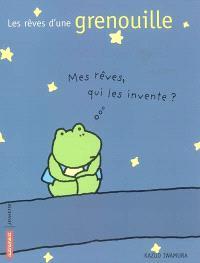 Les rêves d'une grenouille