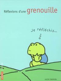 Réflexions d'une grenouille