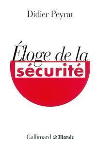 Eloge de la sécurité