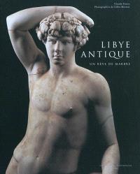Libye antique : un rêve de marbre