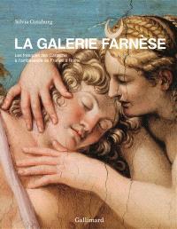 La galerie Farnèse : les fresques des Carrache à l'ambassade de France à Rome
