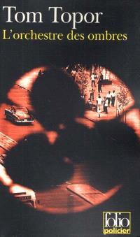 L'orchestre des ombres