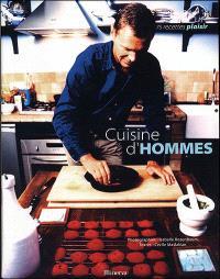 Cuisine des hommes : 75 recettes plaisir