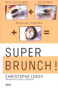 Super brunch