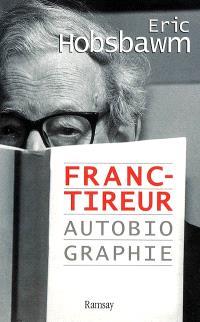 Franc-tireur : autobiographie