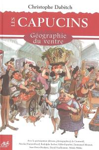 Les Capucins : géographie du ventre