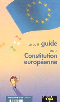 Le petit guide de la Constitution européenne