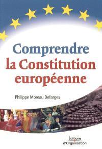 Comprendre la Constitution européenne