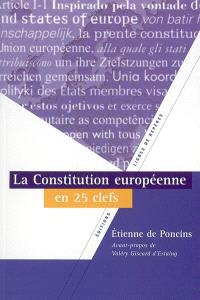 La Constitution européenne en vingt-cinq clefs