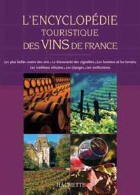 Encyclopédie touristique des vins de France