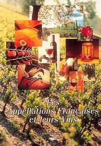 Les appellations françaises et leurs vins