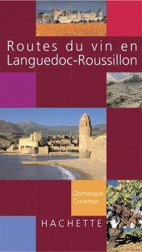 Routes du vin en Languedoc-Roussillon