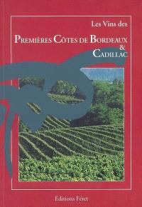 Les vins des premières côtes de Bordeaux & Cadillac