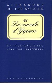 La morale d'Yquem : entretien avec Alexandre de Lur Saluces