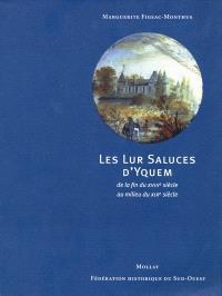 Les Lur Saluces d'Yquem : de la fin du XVIIIe siècle au début du XIXe siècle