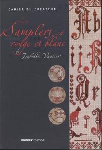 Les samplers en rouge et blanc de Isabelle Vautier