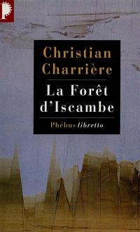 La forêt d'Iscambe