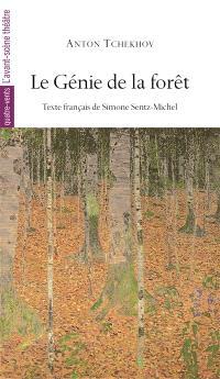 Le génie de la forêt : comédie en quatre actes