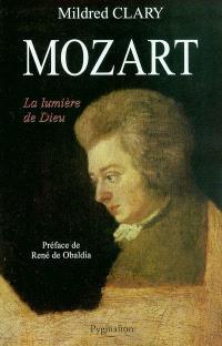 Mozart : la lumière de Dieu