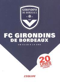 FC Girondins de Bordeaux : un club à la une