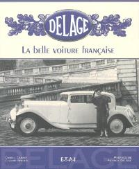 Delage, la belle voiture française