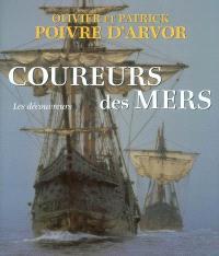 Coureurs des mers : les découvreurs