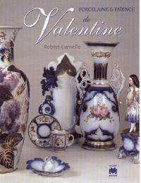 Porcelaine et faïence de Valentine