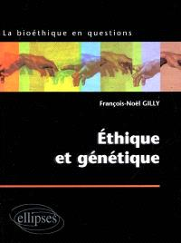 Éthique et génétique