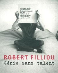 Robert Filliou : génie sans talent