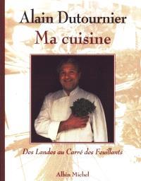 Ma cuisine : des Landes au Carré des Feuillants