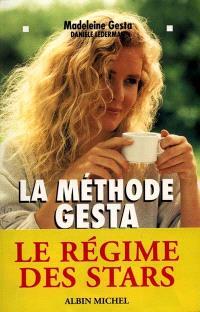 La méthode Gesta : pour vivre au mieux de sa forme et mincir de plaisir