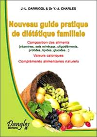 Guide pratique de diététique familiale