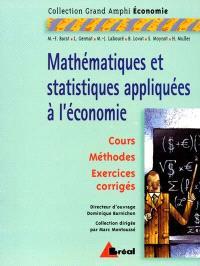 Mathématiques et statistiques appliquées à l'économie : premier cycle universitaire