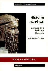 Histoire de l'Irak : de Sumer à Saddam Hussein
