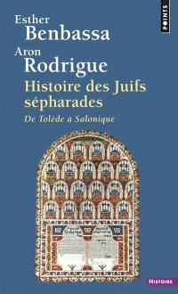 Histoire des juifs séfarades : de Tolède à Salonique