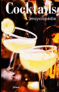 Cocktails : l'encyclopédie