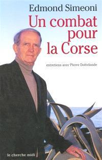 Un combat pour la Corse : entretiens avec Pierre Dottelonde