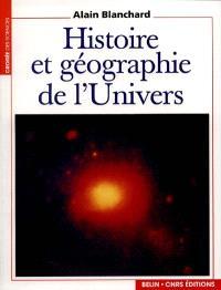 Histoire et géographie de l'Univers