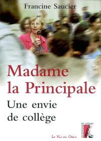 Madame la principale : une envie de collège