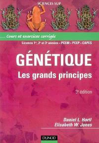 Génétique : les grands principes : cours et exercices corrigés, licence 1re, 2e et 3e années, PCEM, PCEP, CAPES