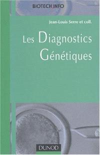 Les diagnostics génétiques