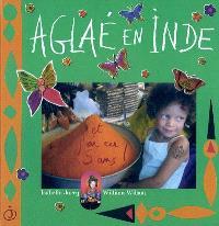 Aglaé en Inde : et j'ai eu 5 ans !