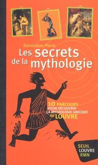 Les secrets de la mythologie : 10 parcours pour découvrir la mythologie grecque au Louvre