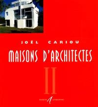 Maisons d'architectes en bois. Volume 2