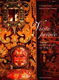 Visite privée : hôtels particuliers de Paris