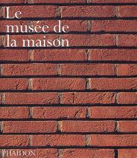 Le musée de la maison