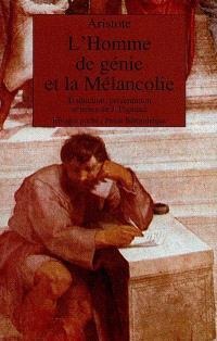 L'Homme de génie et la mélancolie : Problème XXX, 1